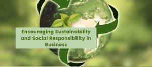 Encouraging Sustainability